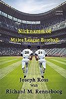The Nicknames of Major League Baseball 2021