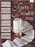 Les Jours brodés - 70 modèles traditionnels de Mick Fouriscot ,Jacqueline Clech ( 30 mars 2003 ) - 30/03/2003