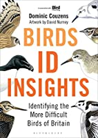 Birds ID Insights: Identifying the More Difficult Birds of Britain
