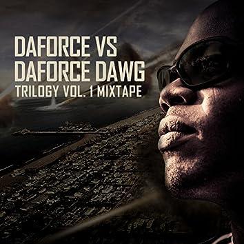 Daforce vs Daforce Dawg