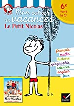 Mon cahier de vacances Le Petit Nicolas 6e vers la 5e d'Agnès Vellay-Candiago