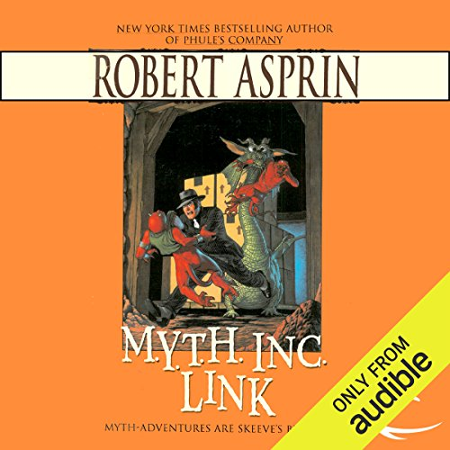 M.Y.T.H. Inc. Link     Myth Adventures, Book 7              By:                                                                                                                                 Robert Asprin                               Narrated by:                                                                                                                                 Noah Michael Levine                      Length: 4 hrs and 36 mins     267 ratings     Overall 4.6