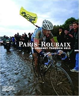 Paris-Roubaix: A Journey Through Hell by Philippe Bouvet (2007-09-01)