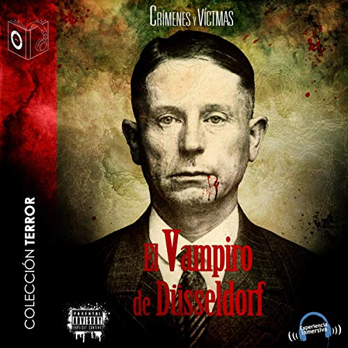 El vampiro de Düsseldorf [The Vampire of Dusseldorf] audiobook cover art