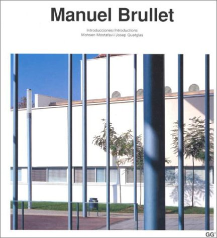 Manuel Brullet (Current Architecture Catalogues)