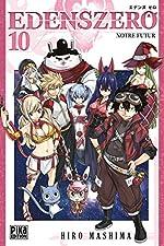 Edens Zero T10 - Notre futur de Hiro Mashima