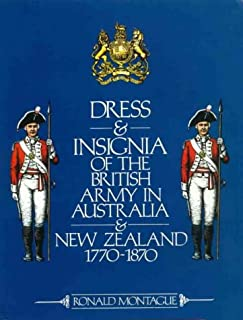 Dress and insignia of the British Army in Australia and New Zealand, 1770-1870