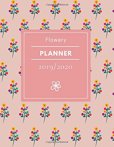 Flowery Planner: Academic Weekly Planner Floral Composition