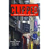Clipped: Inside Soho's Clip Joints (English Edition)