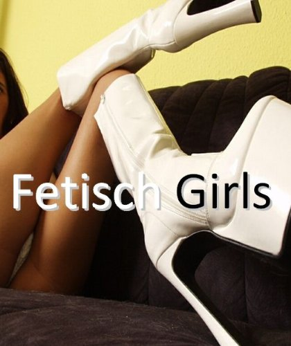 Fetisch Girls