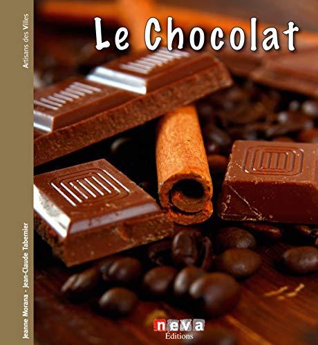Le chocolat (Artisans des villes)