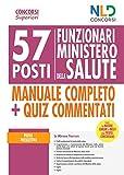 Ministero della salute: 57 funzionari di vari profili professionali. Manuale per la prova preselettiva