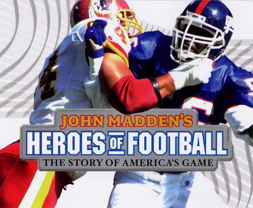 John Madden's Heroes of Football by John Madden (2006-08-17)