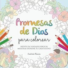 Promesas de Dios para Colorear: Medita en verdades...