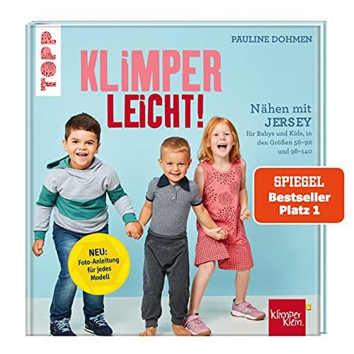 Nähen mit Jersey - KLIMPERLEICHT: Für Babys und Kids in den Größen 56-92 und 98-140