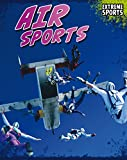 Air Sports (Extreme Sports) (English Edition)