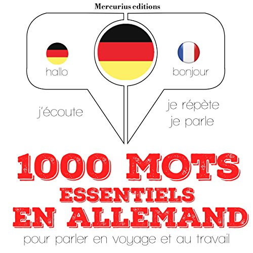 1000 mots essentiels en allemand     J'écoute. Je répète. Je parle.              By:                                                                                                                                 J. M. Gardner                               Narrated by:                                                                                                                                 Florence A.,                                                                                        Élodie                      Length: 2 hrs and 18 mins     Not rated yet     Overall 0.0