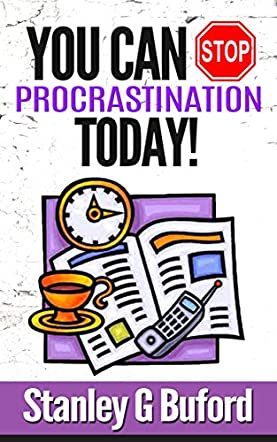 You Can Stop Procrastination Today!