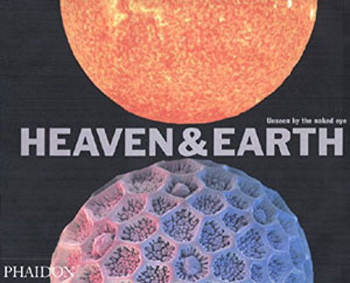 Heaven and Earth: Unseen by the Naked Eye (Photography)の詳細を見る