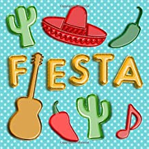 Fiesta: Mexican Themed Guest Book - Sign in Book with Guitar, Sombrero, Jalapeno Pepper, Cactus Balloons - Blue Green Red Yellow Memory Book for ... to Write In & Lines for Name and Address