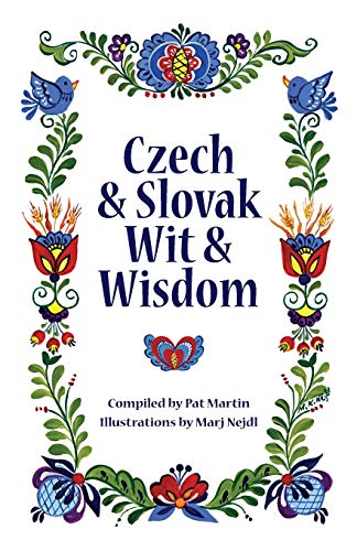 Compare Textbook Prices for Czech and Slovak Wit and Wisdom 3rd Edition ISBN 9781932043549 by Martin, Pat,Nejdl, Marj