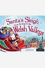 Santa's Sleigh is on its Way to Welsh Valleys Hardcover