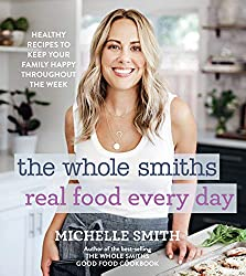 Whole smiths read food every day book