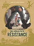 Les Enfants de la Résistance - Tome 1 - Premières actions (French Edition)