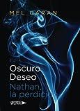 Oscuro deseo: Nathan, la perdición