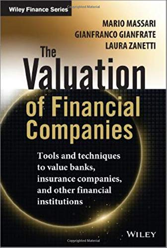 The Valuation of Financial Companies: Tools and Techniques...