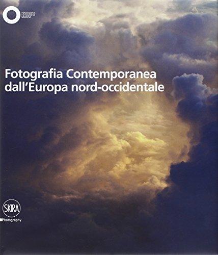 Fotografia contemporanea dall'Europa Nord Ovest. Ediz. illustrata (Vol. 1)