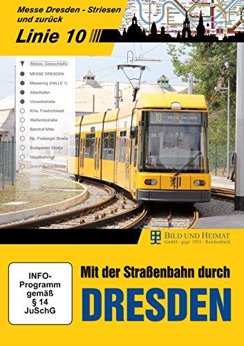 Mit der Straßenbahn durch Dresden, Linie 10: Striesen Messe Dresden und zurück