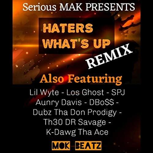 Serious Mak feat. Lil Wyte, DBo$$, Spj, Los Ghost, Aunry Davis, K - Dawg Tha Ace, Dubz Tha Don Prodigy & Th3o Dr Savage