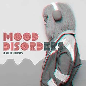 # Mood Disorders & Audio Therapy - Reclaim Your Emotional Stability, Healing Meditation, Stress Relief and Calm Sleep