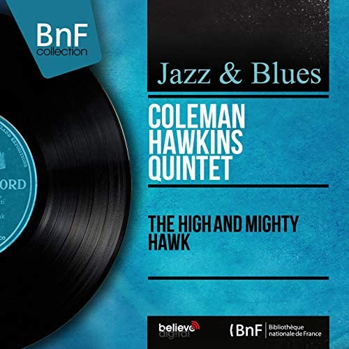Coleman Hawkins Quintet feat. Buck Clayton, ハンク・ジョーンズ, レイ・ブラウン & Mickey Sheen