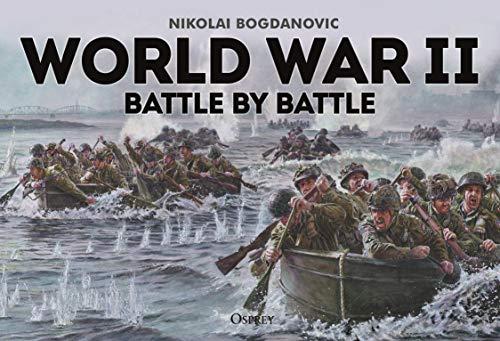 World War II Battle by Battle (English Edition)