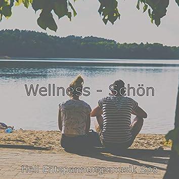 Wellness - Schön