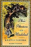 Alice's Adventures In Wonderland: Illustrated (Global Classics)