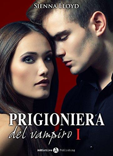 Prigioniera Del Vampiro Vol 1