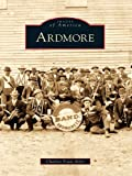 Ardmore (Images of America) (English Edition)