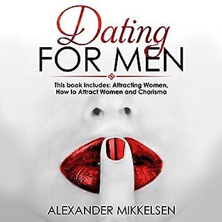 Dating for Men: 3 Manuscripts audiobook cover art