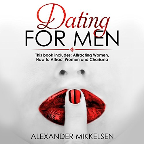 Dating for Men: 3 Manuscripts audiobook cover art