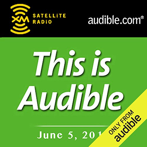This Is Audible, June 05, 2012 audiobook cover art