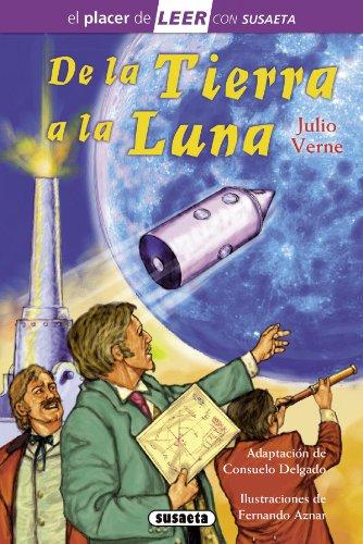 De la Tierra a la Luna (El placer de LEER con Susaeta - nivel 4)