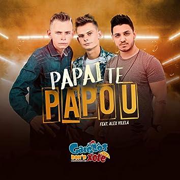 Papai Te Papou (feat. Forró Nois, Alex Vilela)