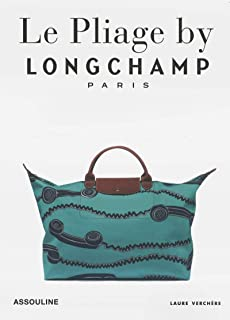 Longchamp, Le Pliage: Tradition And Transformation (Memoire)