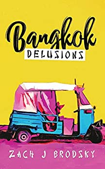 Book's Cover of Bangkok Delusions (English Edition) Versión Kindle