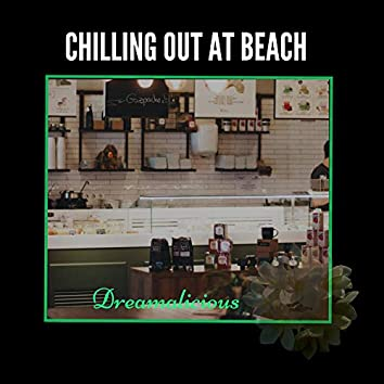 Chilling Out At Beach - Music For Cafeteria