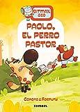 Paolo, El Perro Pastor: 4 (Bitmax & Co.)