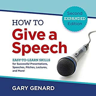 How to Give a Speech     Easy-to-Learn Skills for Successful Presentations, Speeches, Pitches, Lectures, and More!              By:                                                                                                                                 Gary Genard                               Narrated by:                                                                                                                                 Gary Genard                      Length: 5 hrs and 37 mins     3 ratings     Overall 3.7